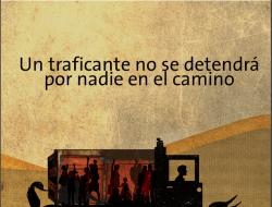 Banner #2 Un traficante no se detendrá por nadie en el camino